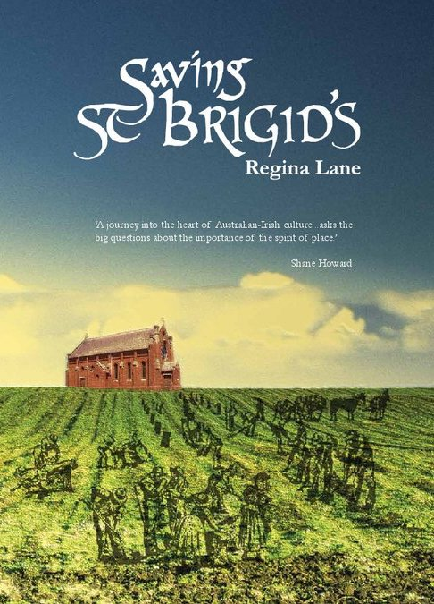 Saving St Brigid's by Regina Lane