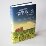Saving St Brigid's by Regina Lane